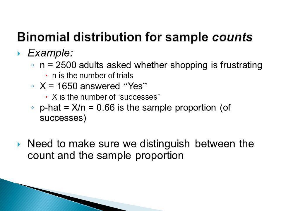 Binomial distributions for sample counts  Binomial distributions ...