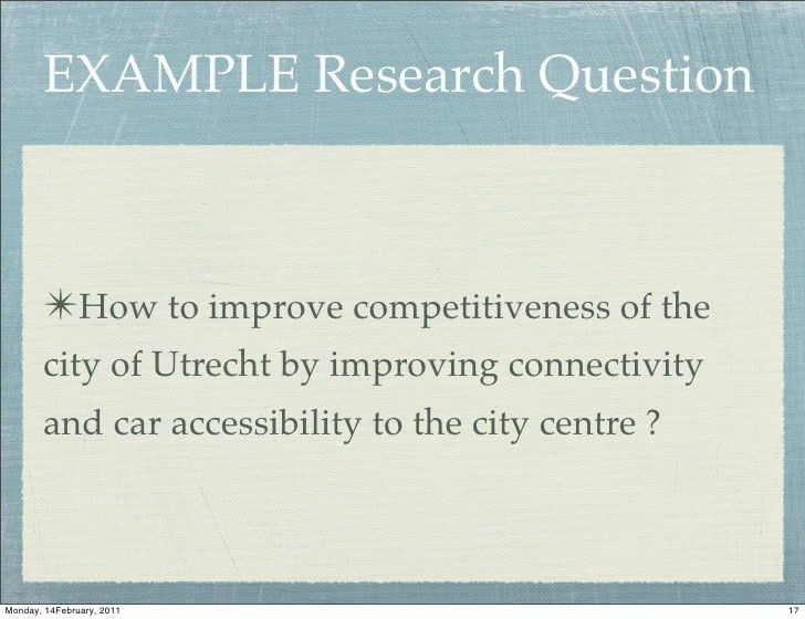 EXAMPLE Research Question ✴How to