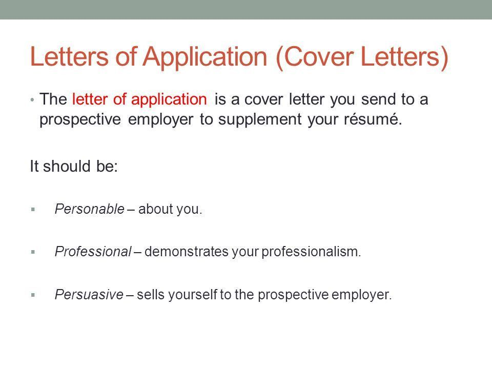 TECHNICAL WRITING October 10 th, Letters of Application (Cover ...