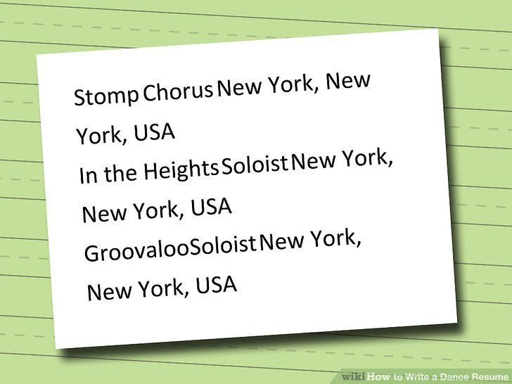 How to Write a Dance Resume (with Sample Resume) - wikiHow