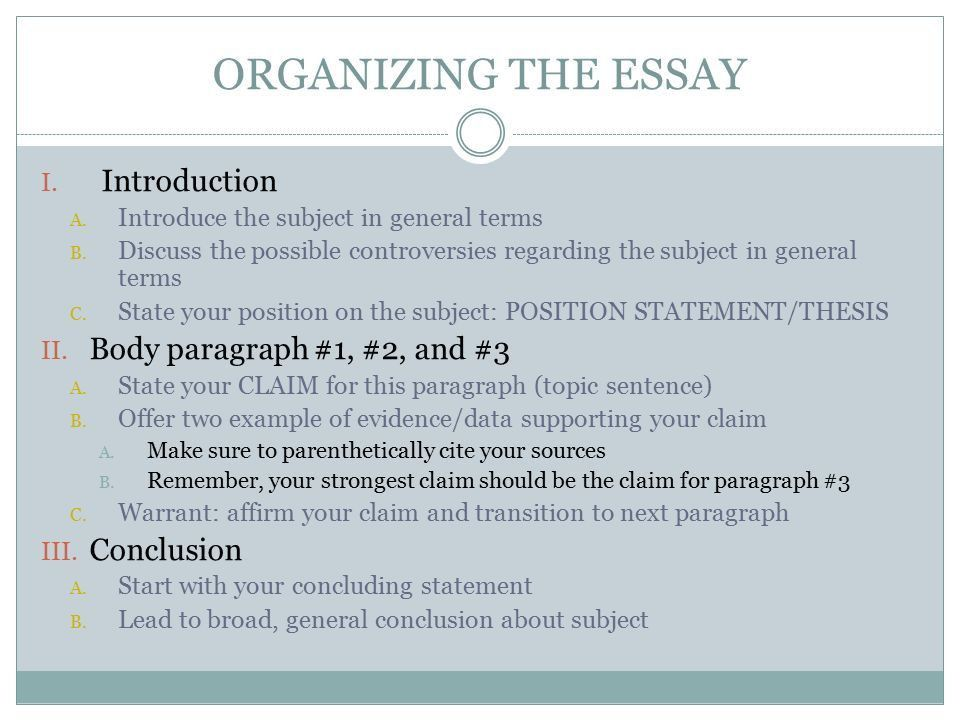 TOULMIN ESSAY FORMAT. ORGANIZING THE ESSAY PARAGRAPH 1 ...