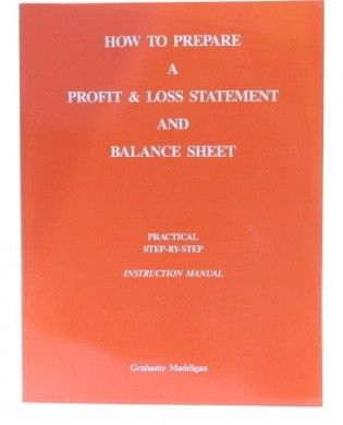 How to Prepare a Profit & Loss Statement and Balance Sheet ...