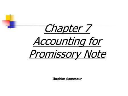 Promisory Notes – Features, parties and Definition. - ppt download