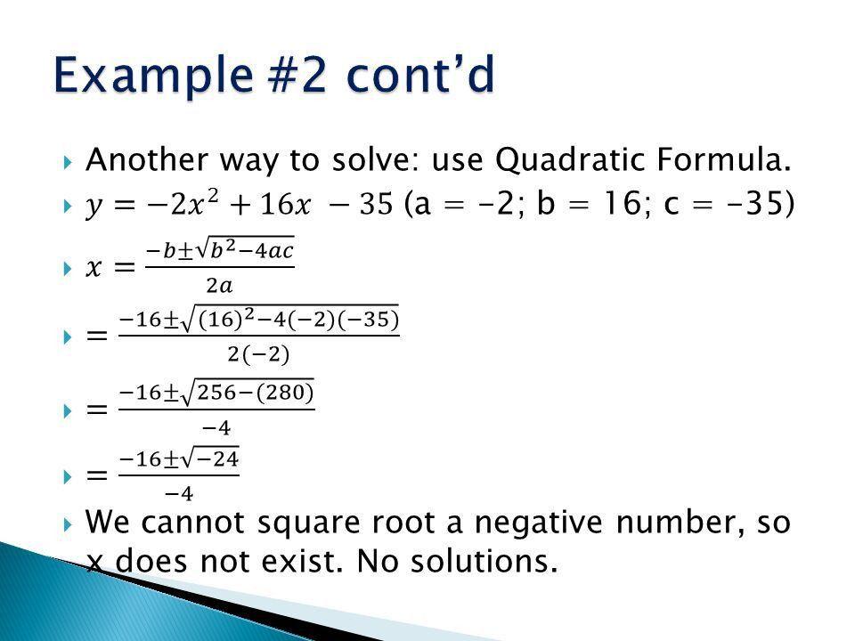 6.4 - The Quadratic Formula - ppt video online download