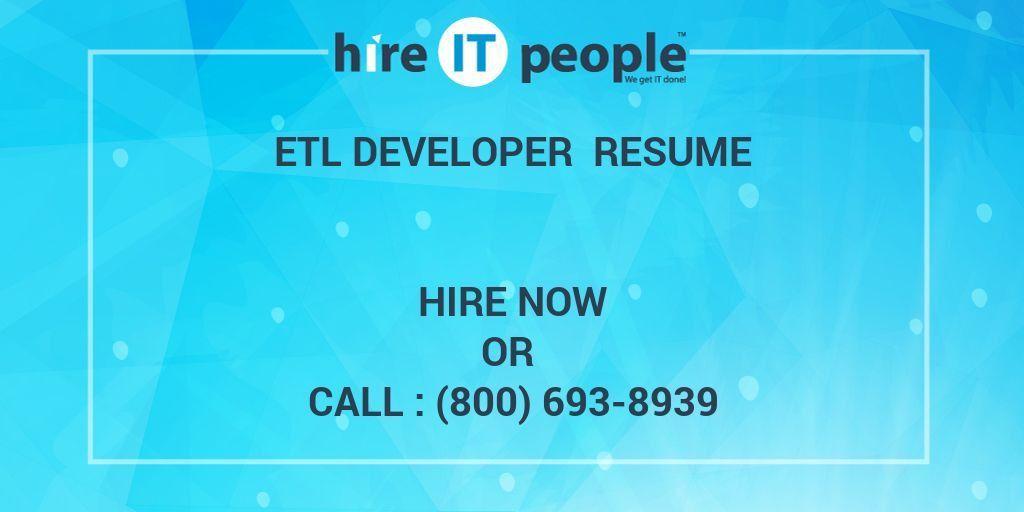 ETL Developer Resume - Hire IT People - We get IT done