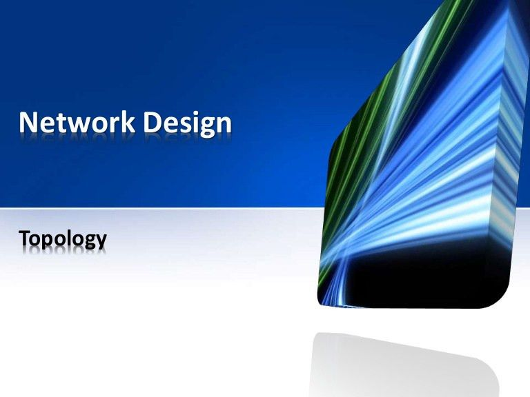 Network design - Topology