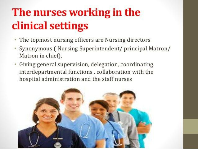 Duties and responsibilities of the nursing personnel