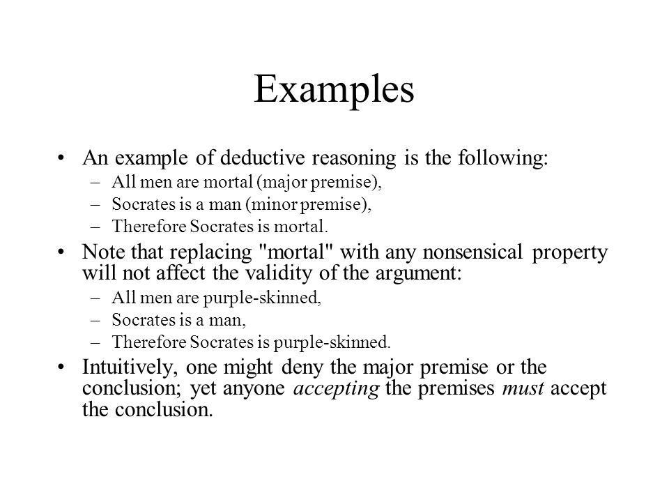 Deduction CIS308 Dr Harry Erwin. Syllogism A syllogism consists of ...