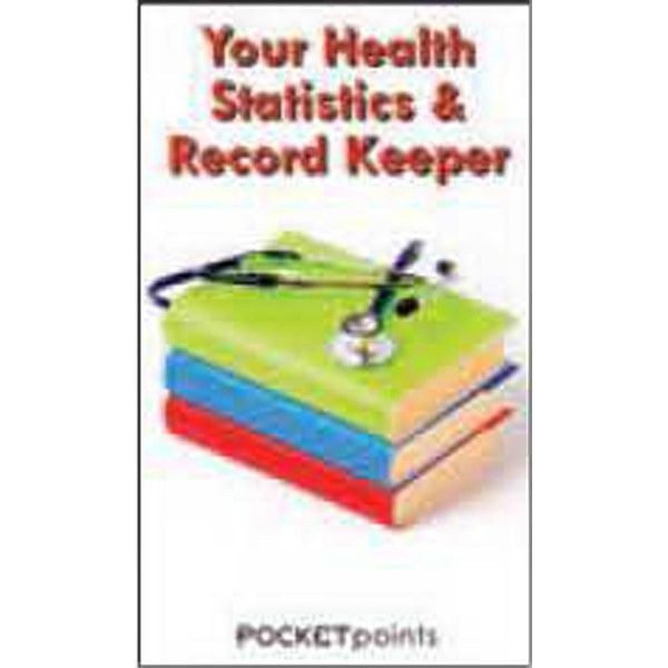 Your Health Statistics & Record Keeper Pocket Pamphlet