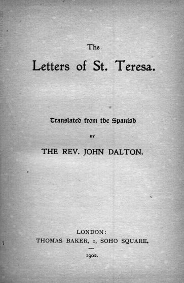 The Letters of St. Teresa.