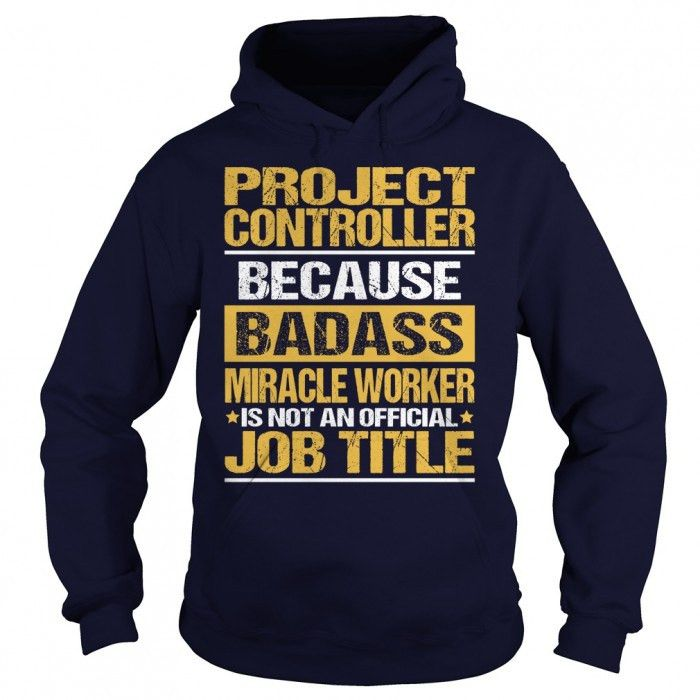 Tee For Project Controller T-Shirt, Ladies Tee, Guys Tee, Hoodie ...