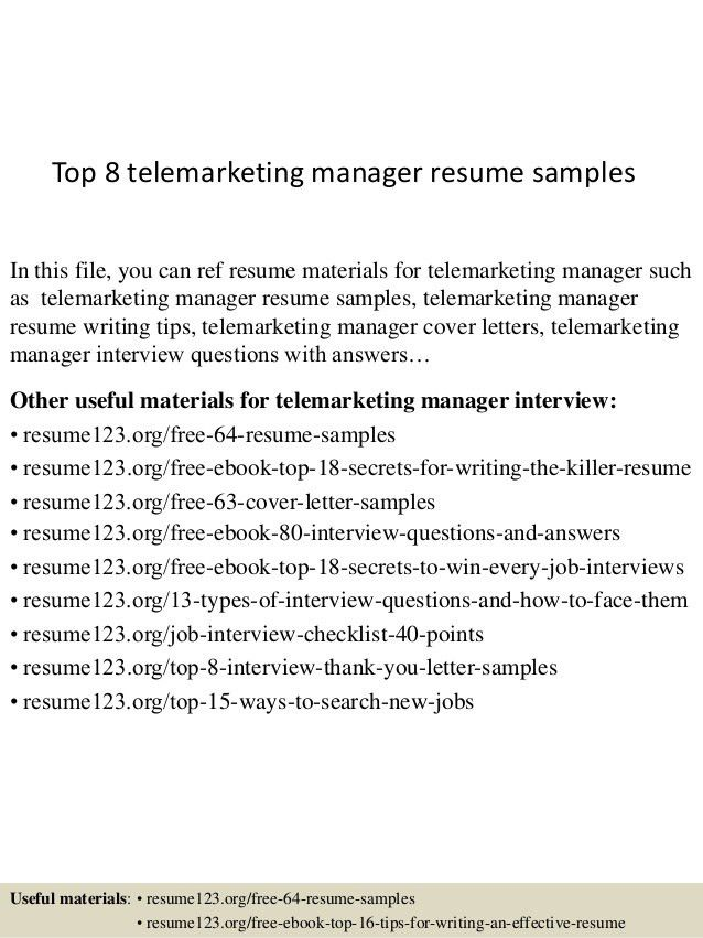 Top 8 Telemarketing Manager Resume Samples 1 638.  Telemarketer Resume