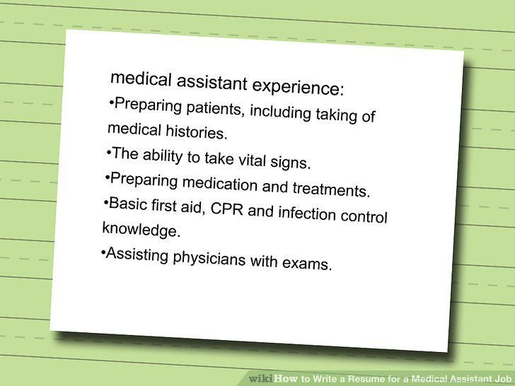 How to Write a Resume for a Medical Assistant Job: 10 Steps