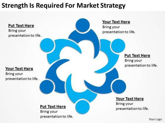 Strength Is Required For Market Strategy Ppt How To Write Business ...