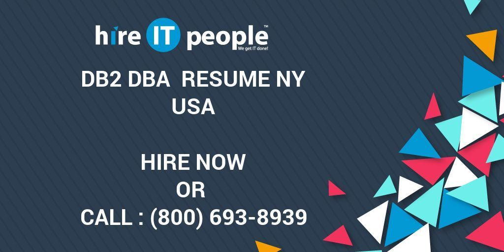 DB2 DBA RESUME NY - Hire IT People - We get IT done