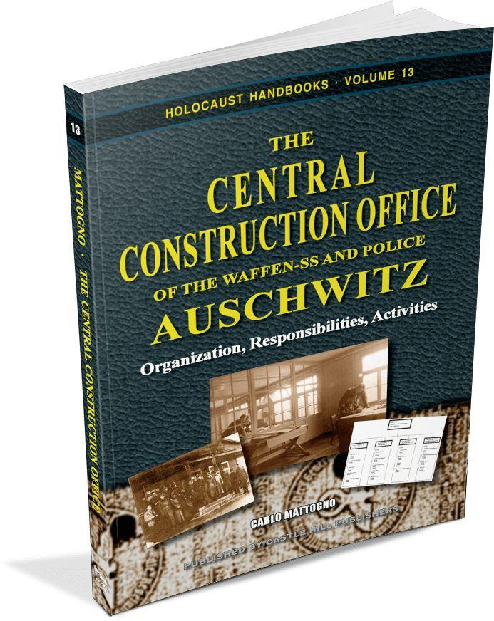 Holocaust Handbooks: Carlo Mattogno: 'The Central Construction ...