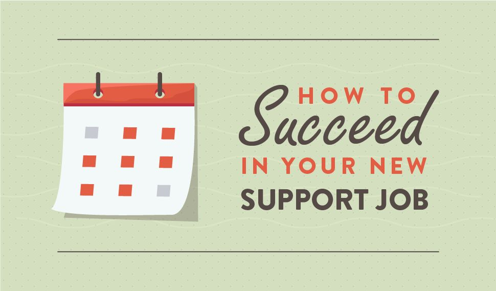 4 Tips to Ace Your First 90 Days as a Support Manager.
