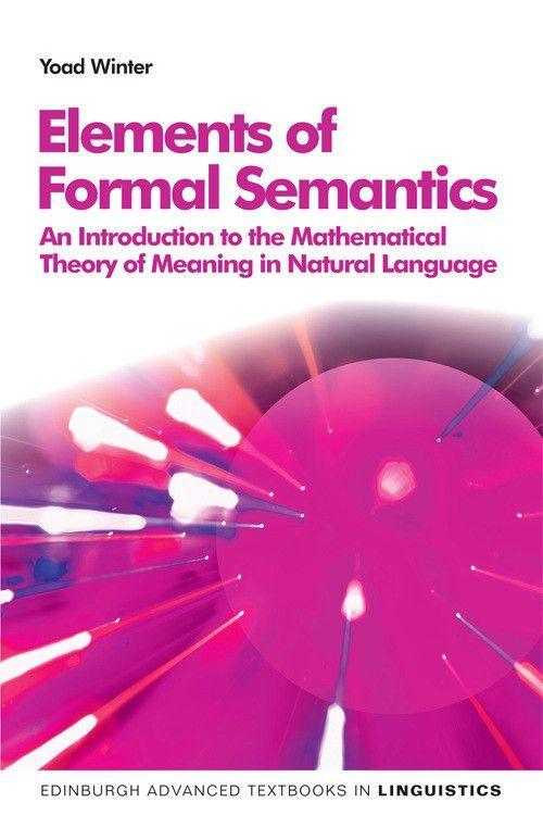 Elements of Formal Semantics - Edinburgh University Press