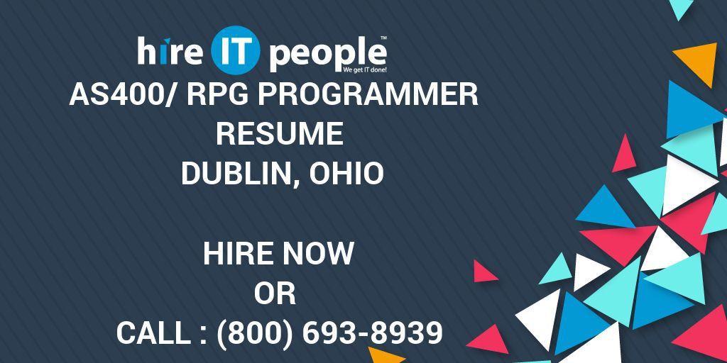 AS400/RPG Programmer Resume Dublin, Ohio - Hire IT People - We get ...