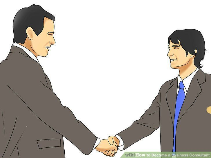 How to Become a Business Consultant (with Pictures) - wikiHow