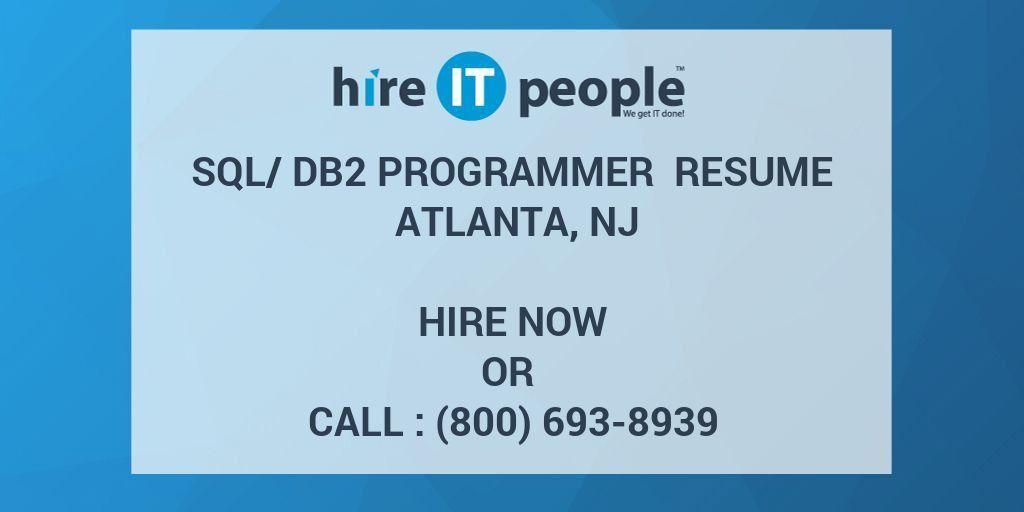 SQL/DB2 Programmer Resume Atlanta, NJ - Hire IT People - We get IT ...