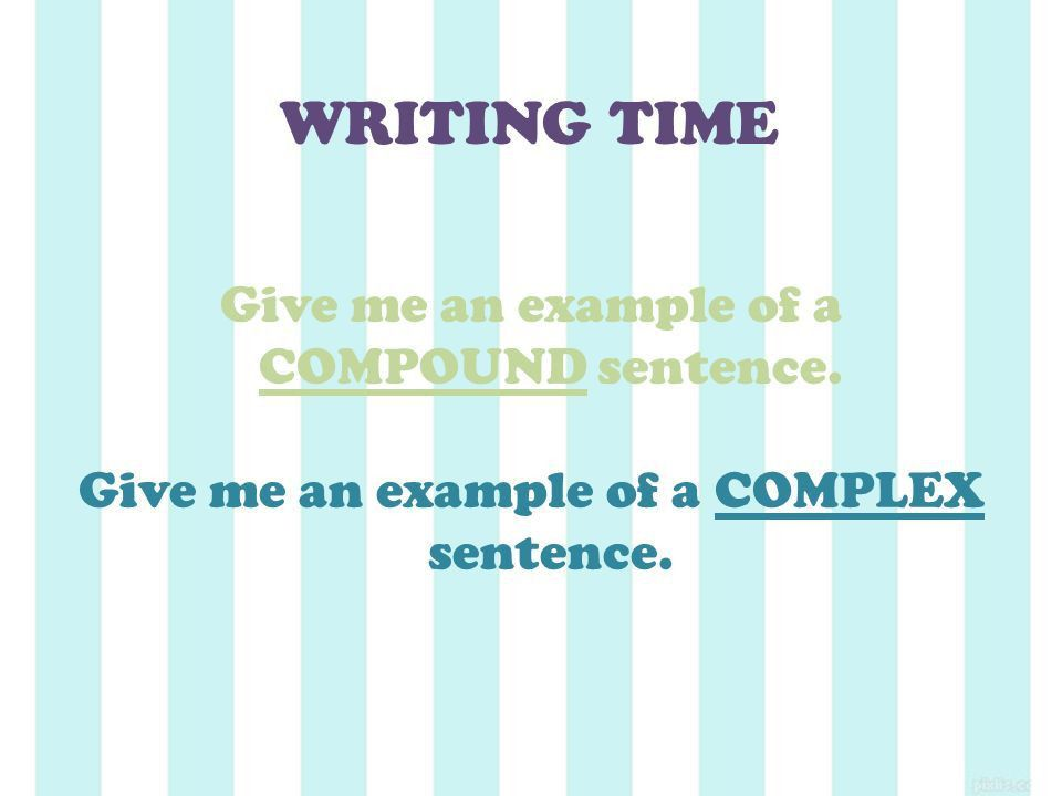 Compound & Complex Sentences - ppt download