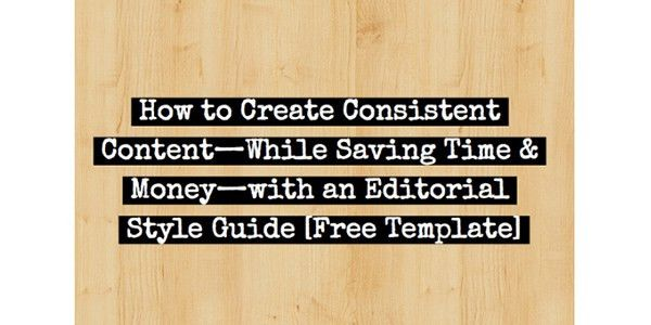 How to Create an Editorial Style Guide [Free Template]