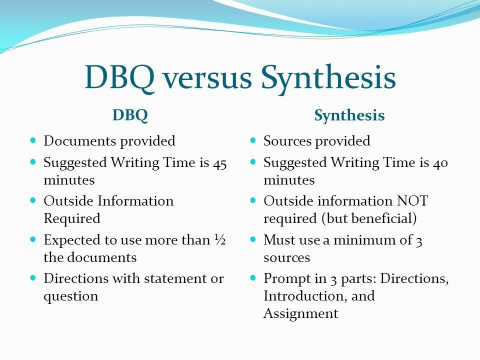 DBQ versus Synthesis DBQ Synthesis Documents provided Suggested ...