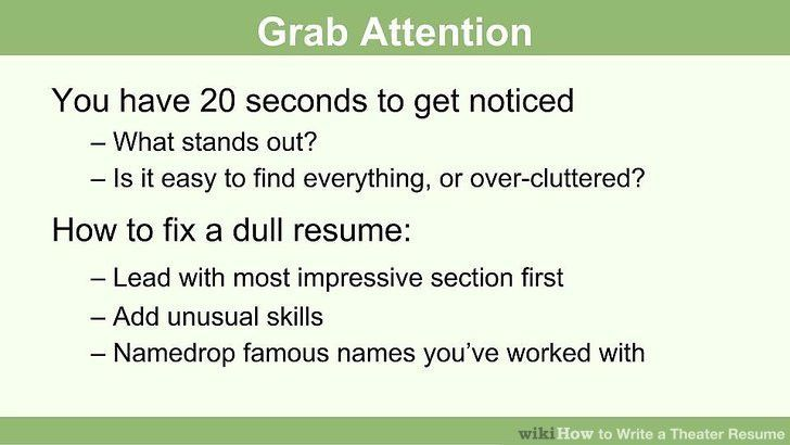 How to Write a Theater Resume: 13 Steps (with Pictures) - wikiHow