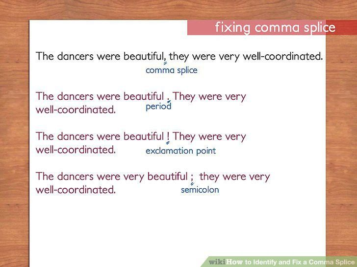 How to Identify and Fix a Comma Splice: 10 Steps (with Pictures)