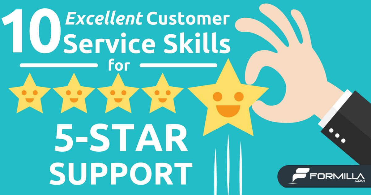 10 Excellent Customer Service Skills for 5-Star Support | Formilla ...