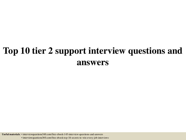 Top 10 tier 2 support interview questions and answers
