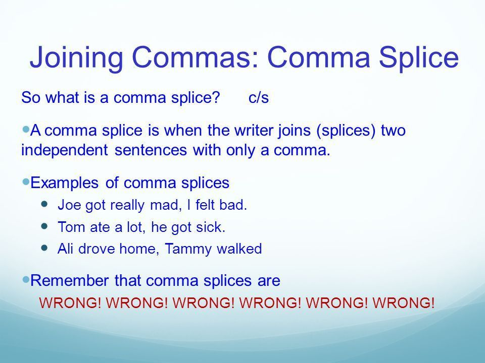 Commas: More that just a pause. #1 Serial Comma Use commas to ...