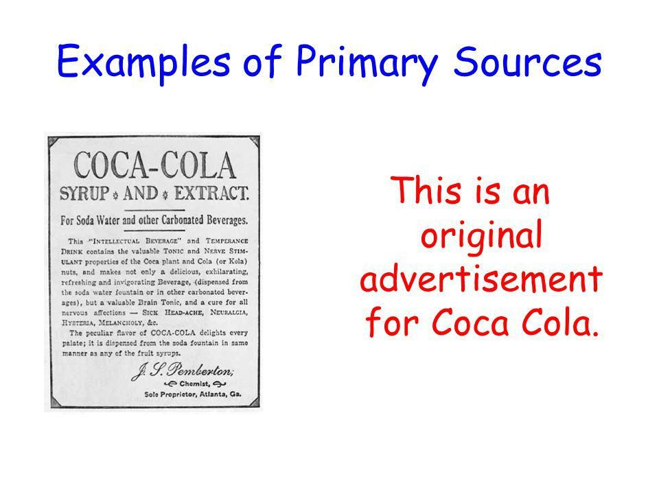 Primary and Secondary Sources. What are primary sources? actual ...