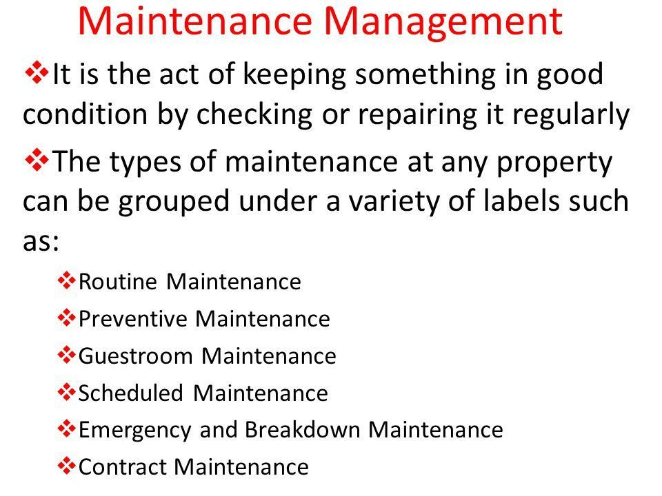 Course of Study 5. Maintenance Management Assessing Maintenance ...