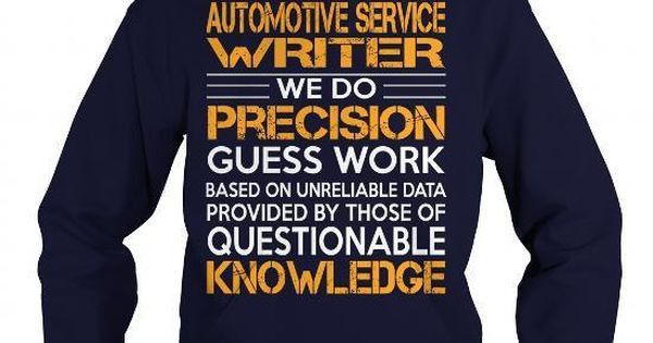 Awesome Tee For Automotive Service Writer - #funny graphic tees ...