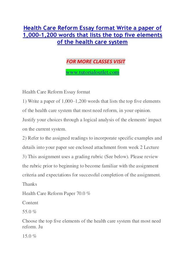 Health care reform essay format write a paper of 1,000–1,200 words th…