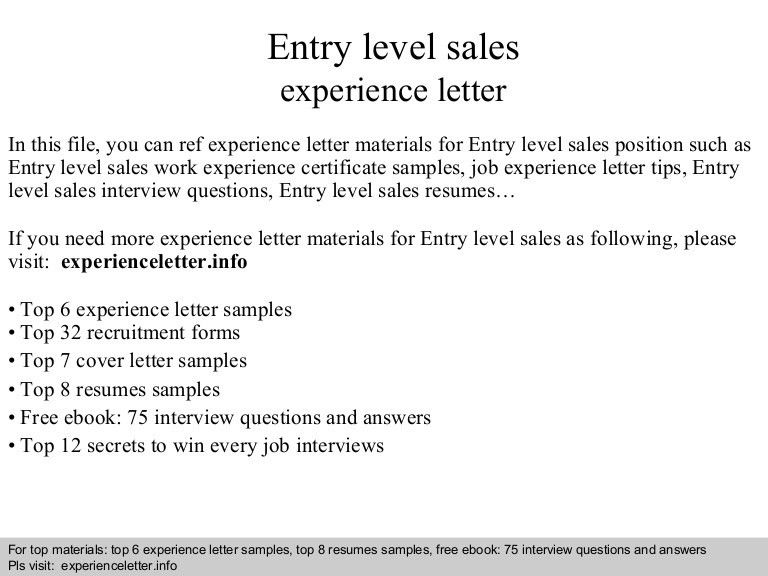 entry level sales position cover letter Describing an entry-level position on your resume is tricky here are 5 ways for strategically representing your entry-level job let's say you're a sales.