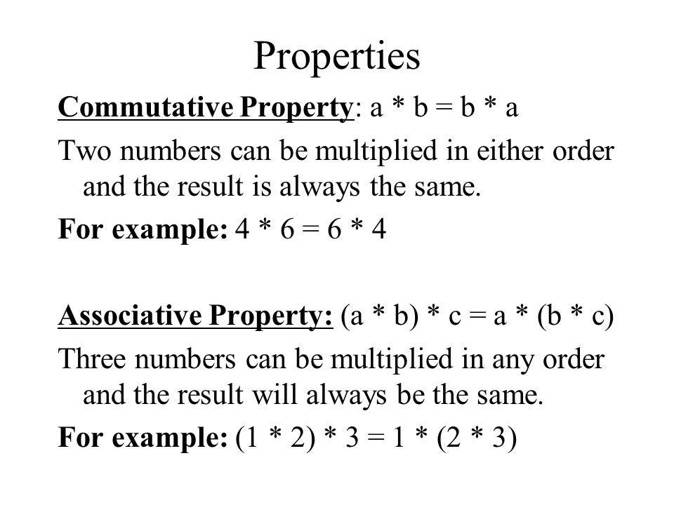Ch 2.5 Objective: To multiply integers.. Properties Commutative ...