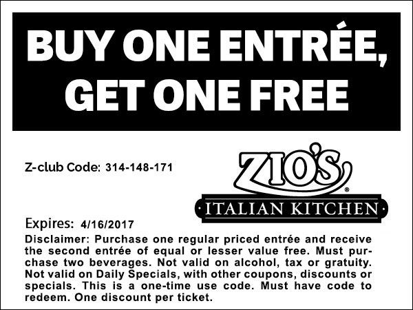 Buy One Entree One Get One Free Coupon - Zios Italian Kitchen