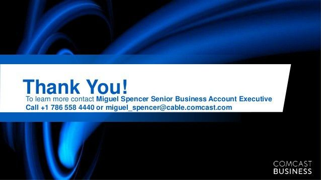 Comcast Business VoiceEdge Presentation 2014_call 1 786 558 4440