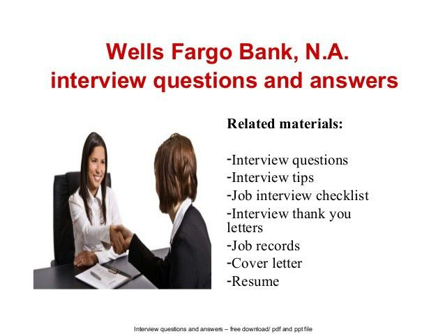 Wells fargo bank, n.a. interview questions and answers
