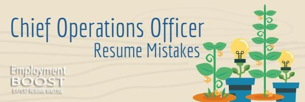 COO Resume Mistakes Operations Executives Should Fix