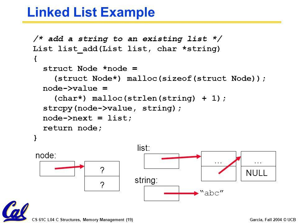 CS 61C L04 C Structures, Memory Management (1) Garcia, Fall 2004 ...