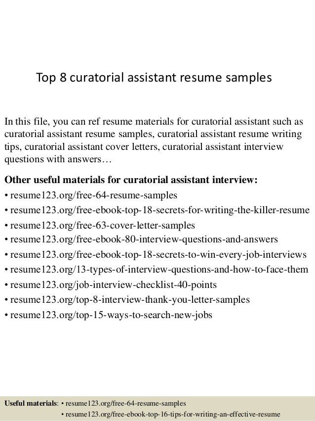 Top 8 Curatorial Assistant Resume Samples 1 638.