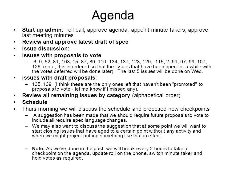 Agenda Start up admin: roll call, approve agenda, appoint minute ...
