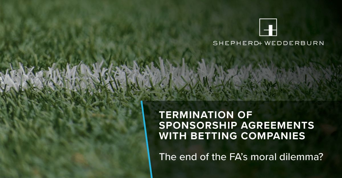 Termination of sponsorship agreements with betting companies: the ...