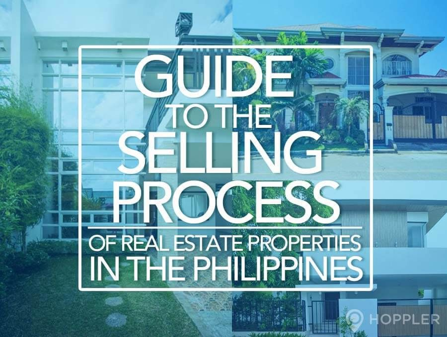 Guide to Selling Process of Real Estate Properties in the Philippines