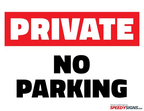 Free Private No Parking Printable Sign Template | Free Printable ...