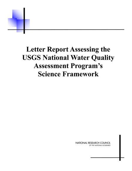 Letter Report Assessing the USGS National Water Quality Assessment ...